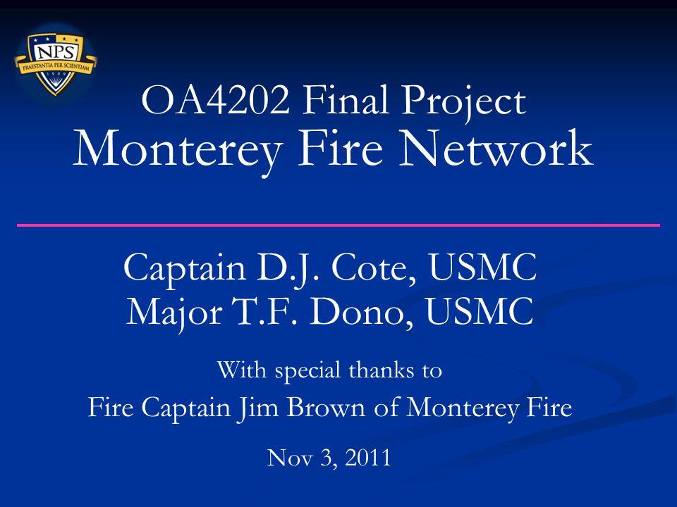 OA4202 Final Project Monterey Fire Network