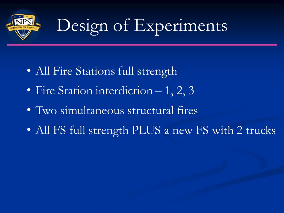 Design of Experiments All Fire Stations full strength