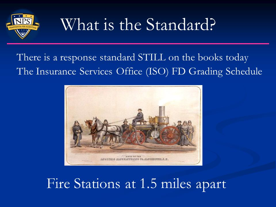What is the Standard Fire Stations at 1.5 miles apart