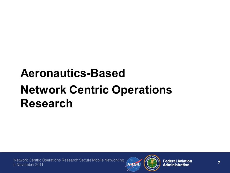 Aeronautics-Based Network Centric Operations Research