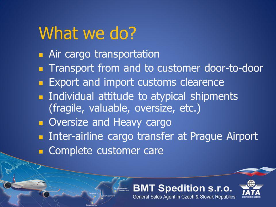 What we do Air cargo transportation