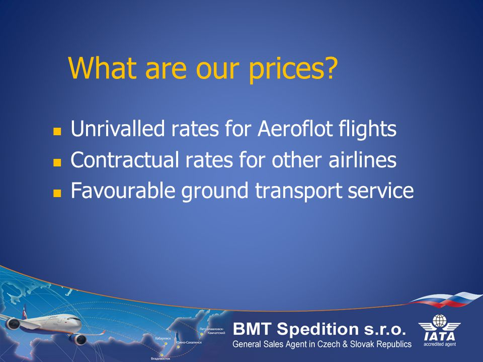 What are our prices Unrivalled rates for Aeroflot flights
