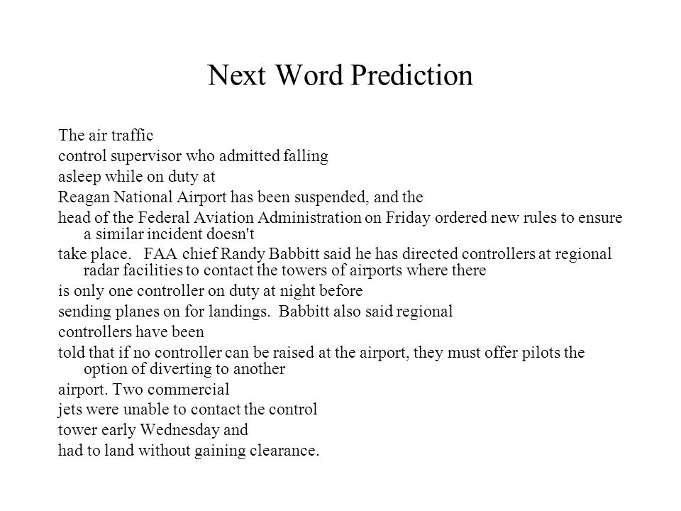 Next Word Prediction The air traffic