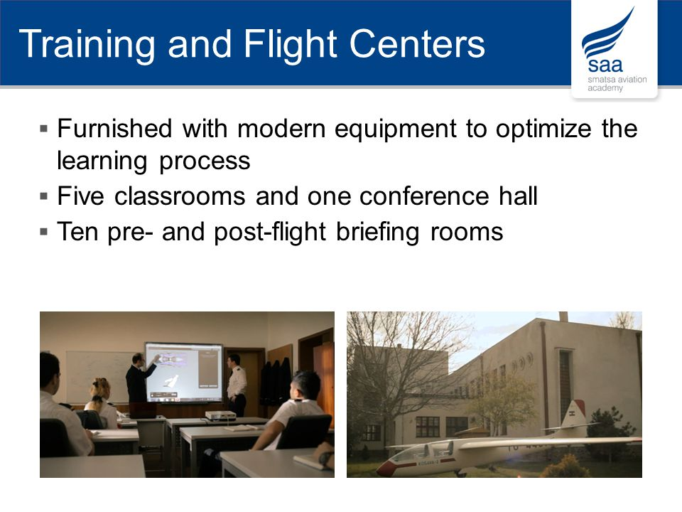 Training and Flight Centers