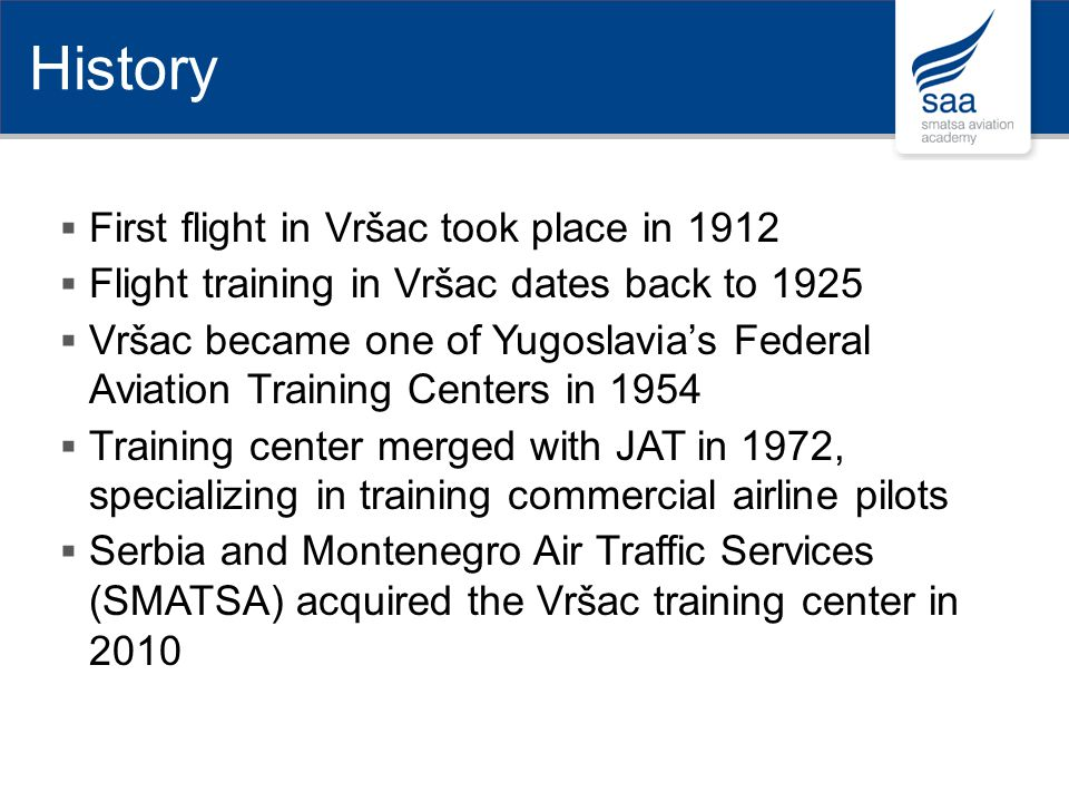 History First flight in Vršac took place in 1912