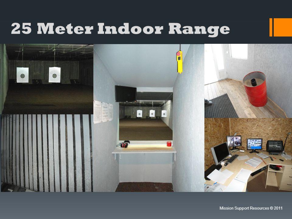 25 Meter Indoor Range Mission Support Resources 2011
