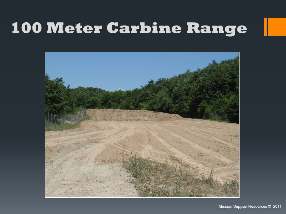 100 Meter Carbine Range Mission Support Resources 2011