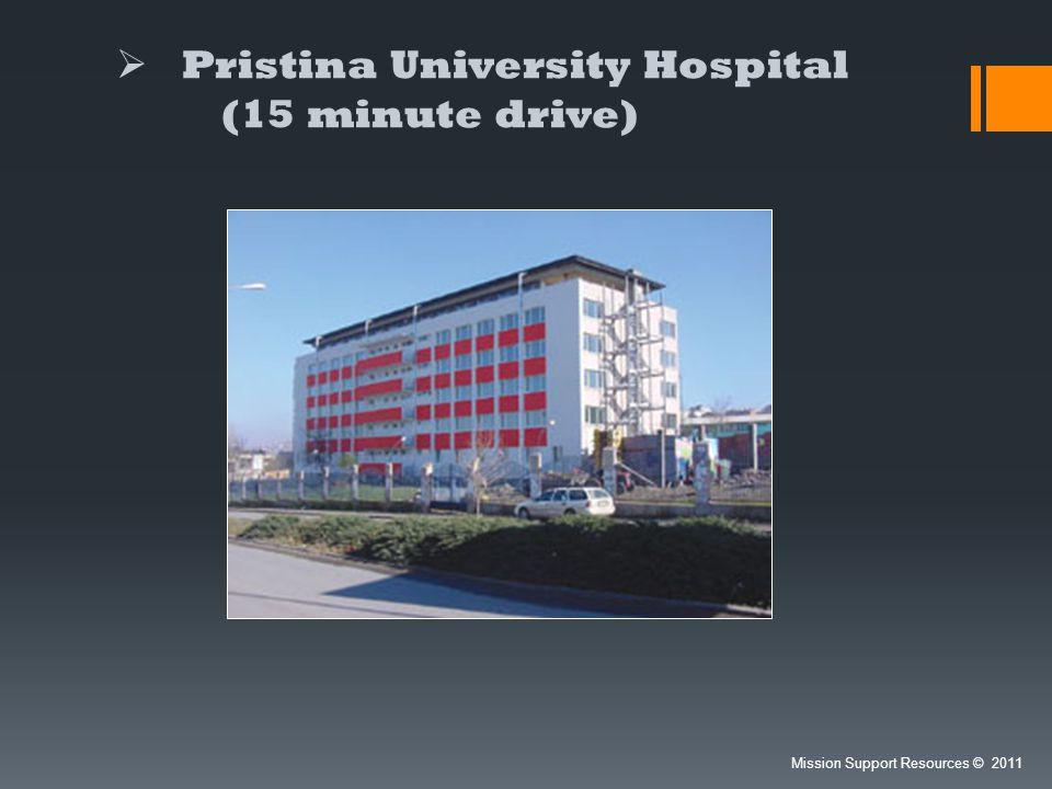 Pristina University Hospital (15 minute drive)
