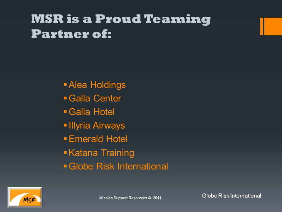 MSR is a Proud Teaming Partner of: