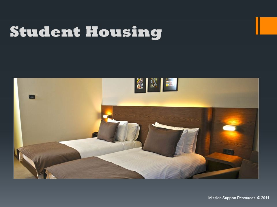 Student Housing Mission Support Resources 2011