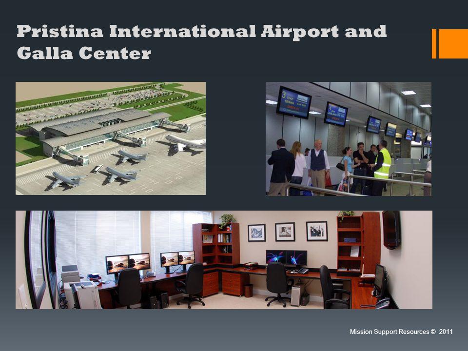 Pristina International Airport and Galla Center