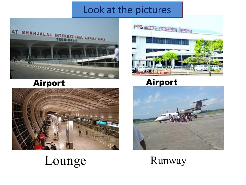Look at the pictures Airport Airport Lounge Runway
