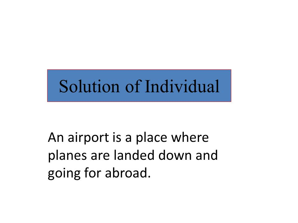 Solution of Individual