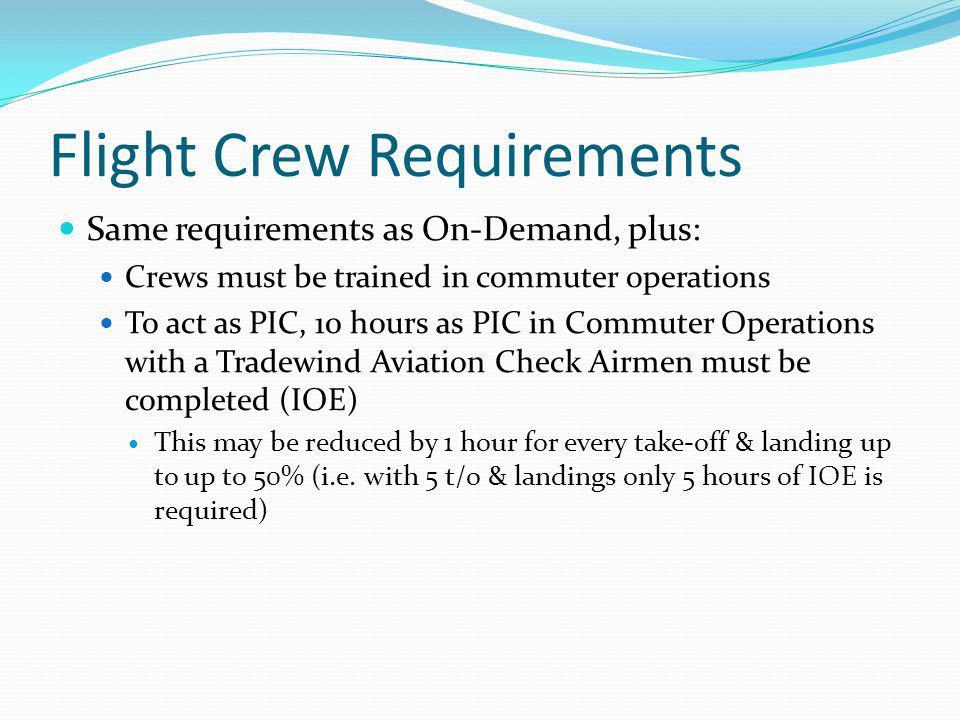 Flight Crew Requirements