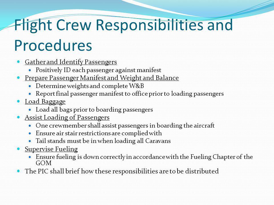 Flight Crew Responsibilities and Procedures