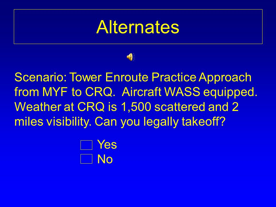Scenario: Tower Enroute Practice Approach from MYF to CRQ