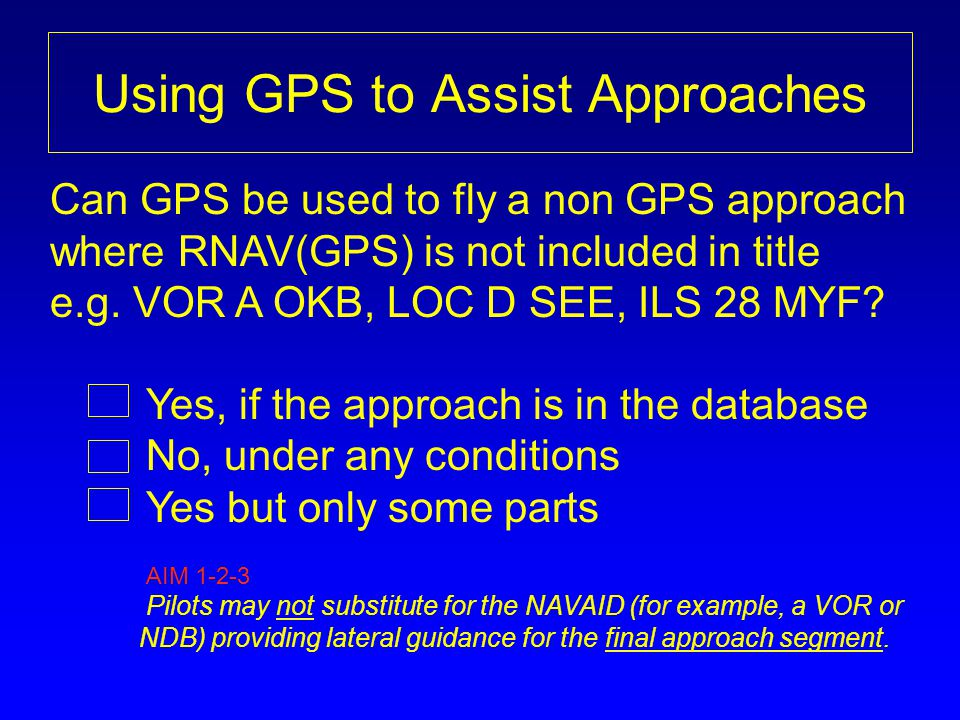 Using GPS to Assist Approaches