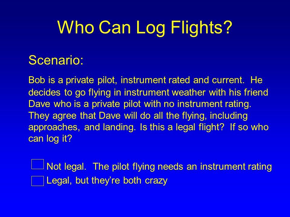 Who Can Log Flights Scenario: