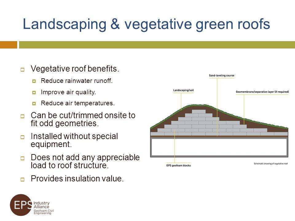 Landscaping & vegetative green roofs