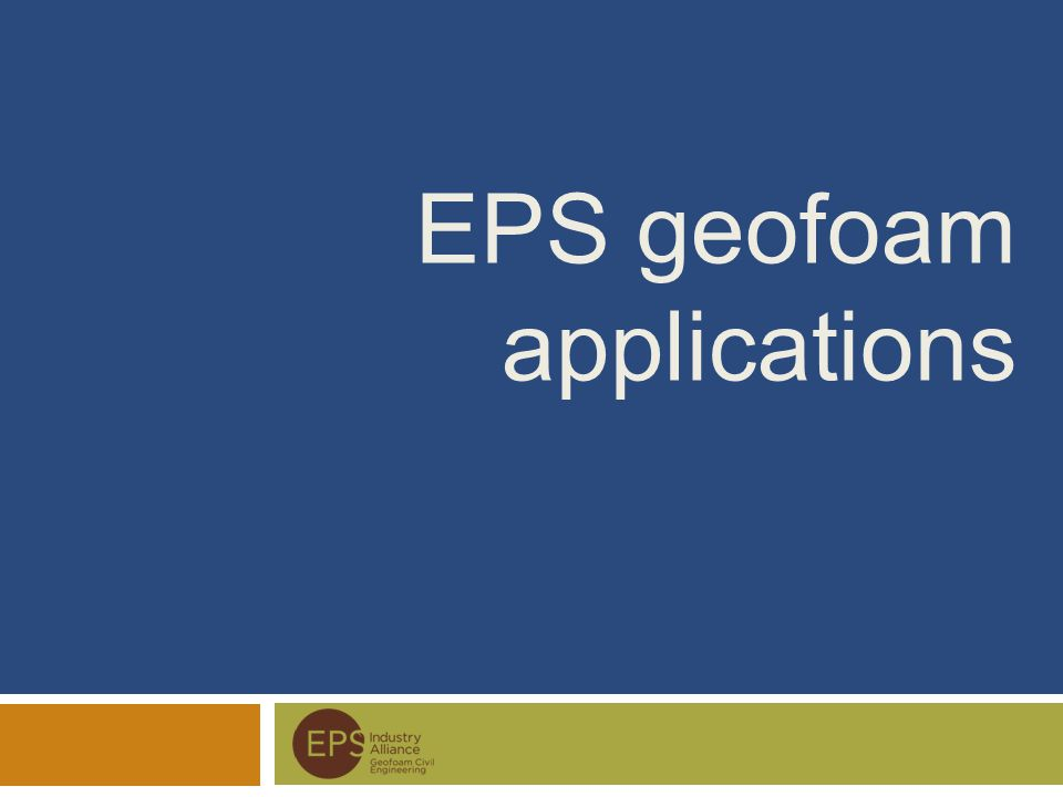 EPS geofoam applications