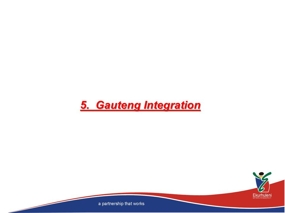 5. Gauteng Integration