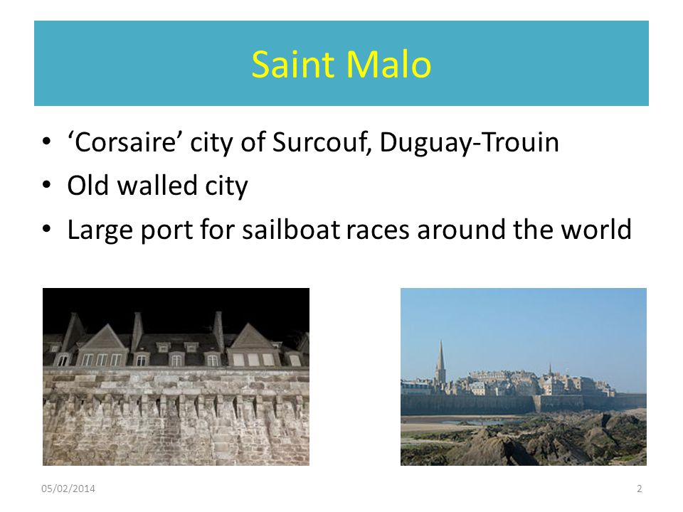 Saint Malo 'Corsaire' city of Surcouf, Duguay-Trouin Old walled city