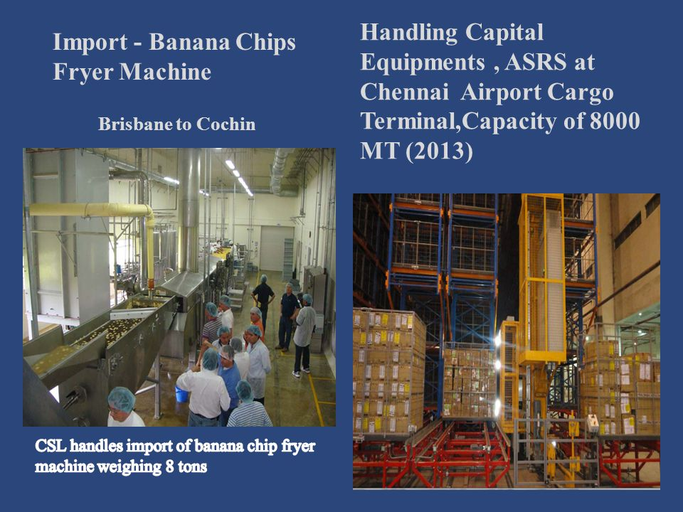 CSL handles import of banana chip fryer machine weighing 8 tons