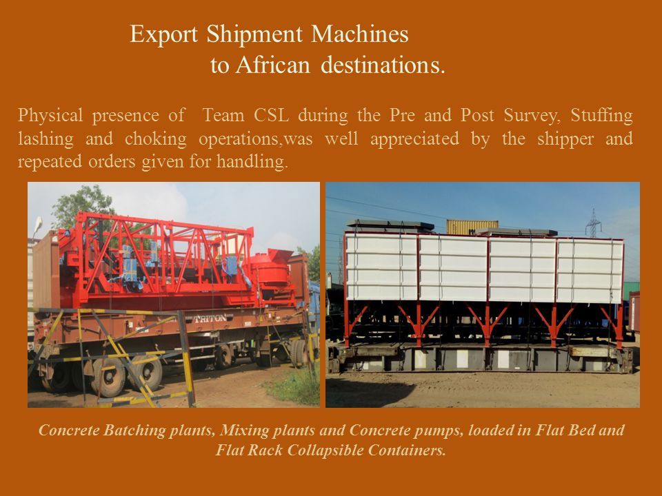 Export Shipment Machines to African destinations.