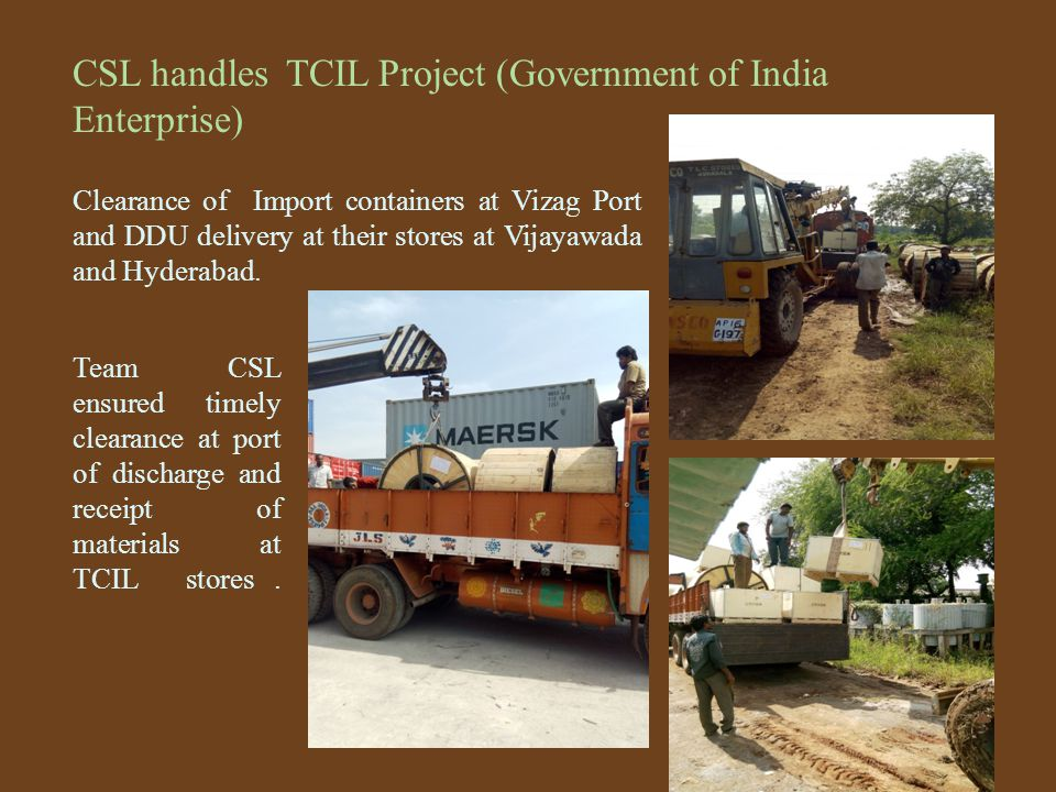 CSL handles TCIL Project (Government of India Enterprise)