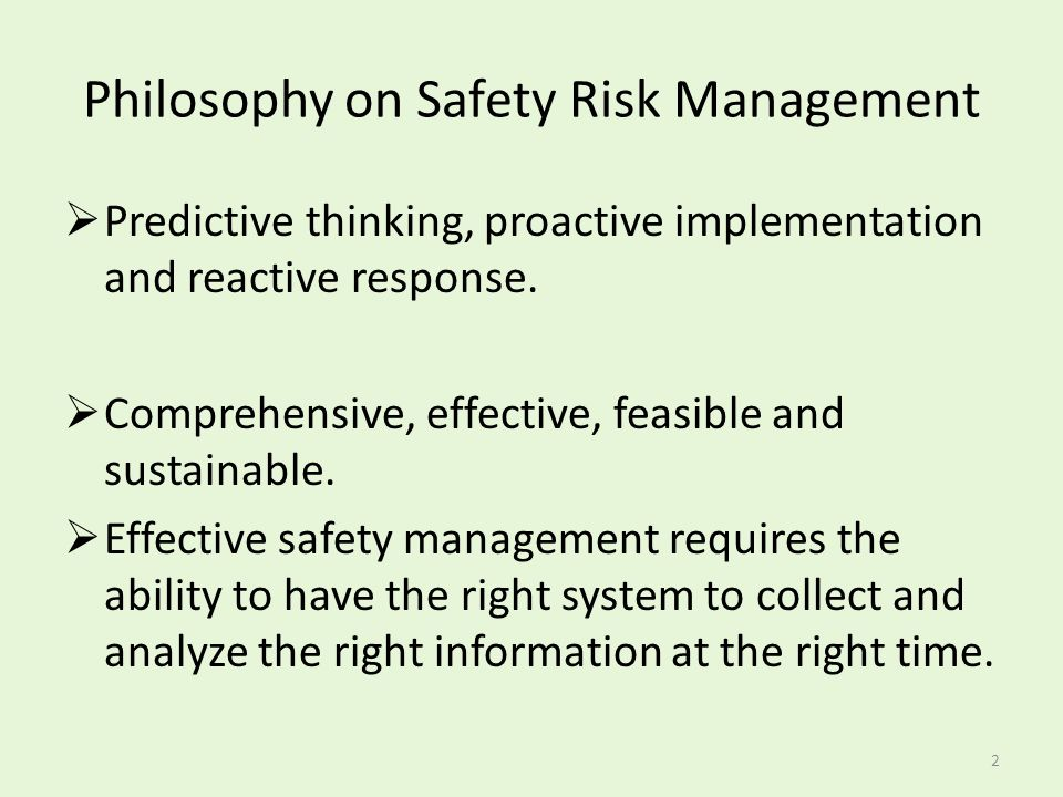 Philosophy on Safety Risk Management