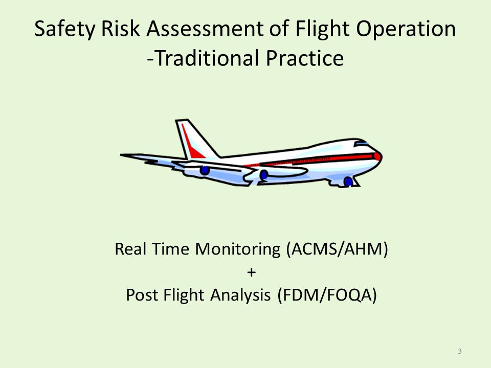 Safety Risk Assessment of Flight Operation -Traditional Practice