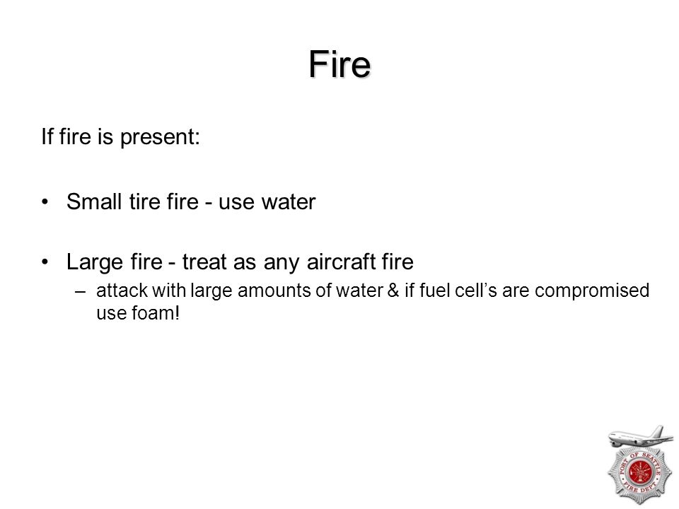 Fire If fire is present: Small tire fire - use water