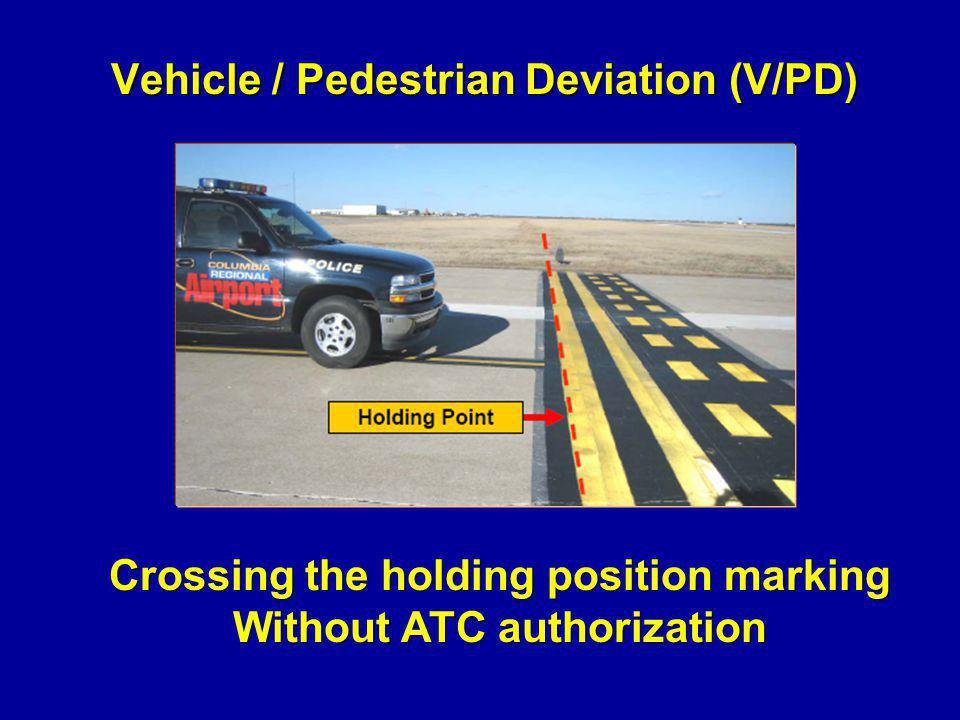 Vehicle / Pedestrian Deviation (V/PD)