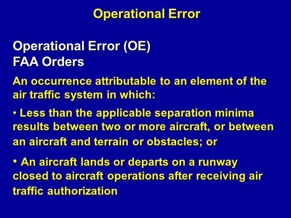 Operational Error (OE) FAA Orders