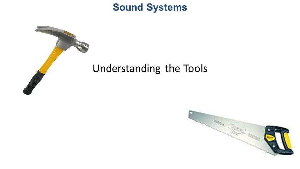Understanding the Tools