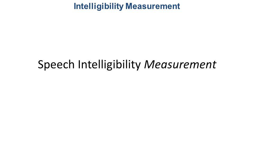 Intelligibility Measurement