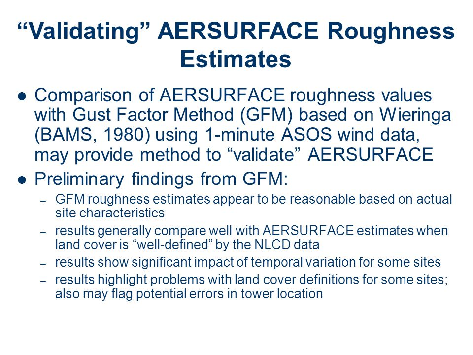 Validating AERSURFACE Roughness Estimates