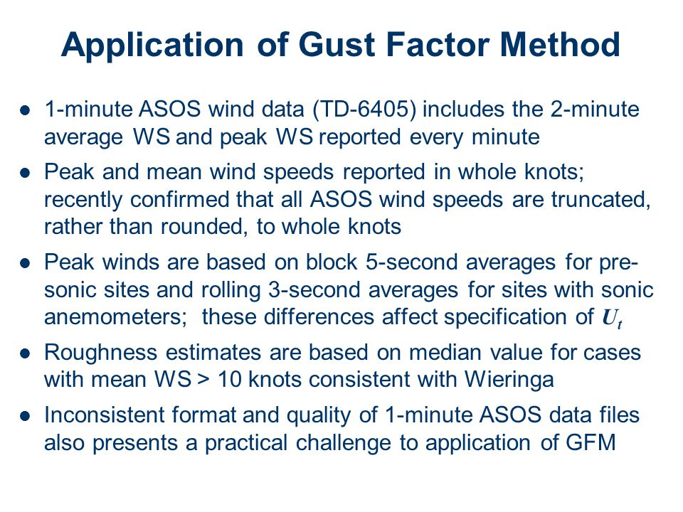 Application of Gust Factor Method
