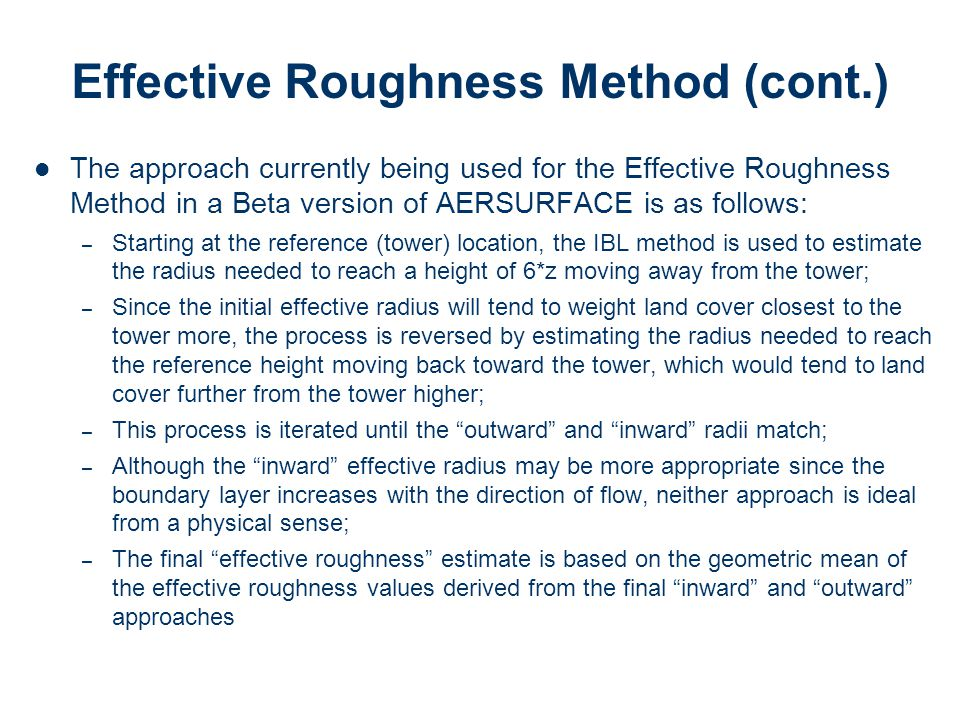 Effective Roughness Method (cont.)
