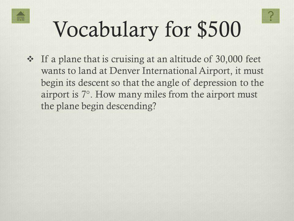 Vocabulary for $500