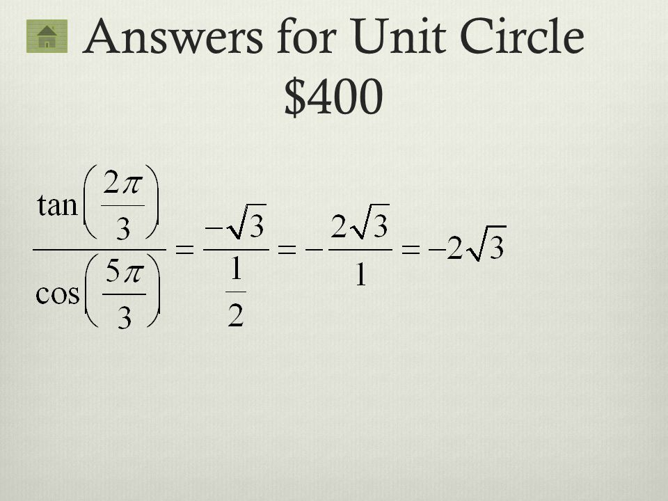 Answers for Unit Circle $400