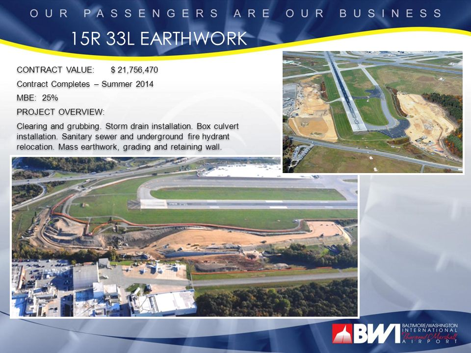 15R 33L EARTHWORK CONTRACT VALUE: $ 21,756,470
