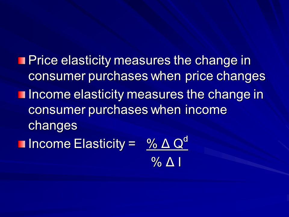 Price elasticity measures the change in consumer purchases when price changes