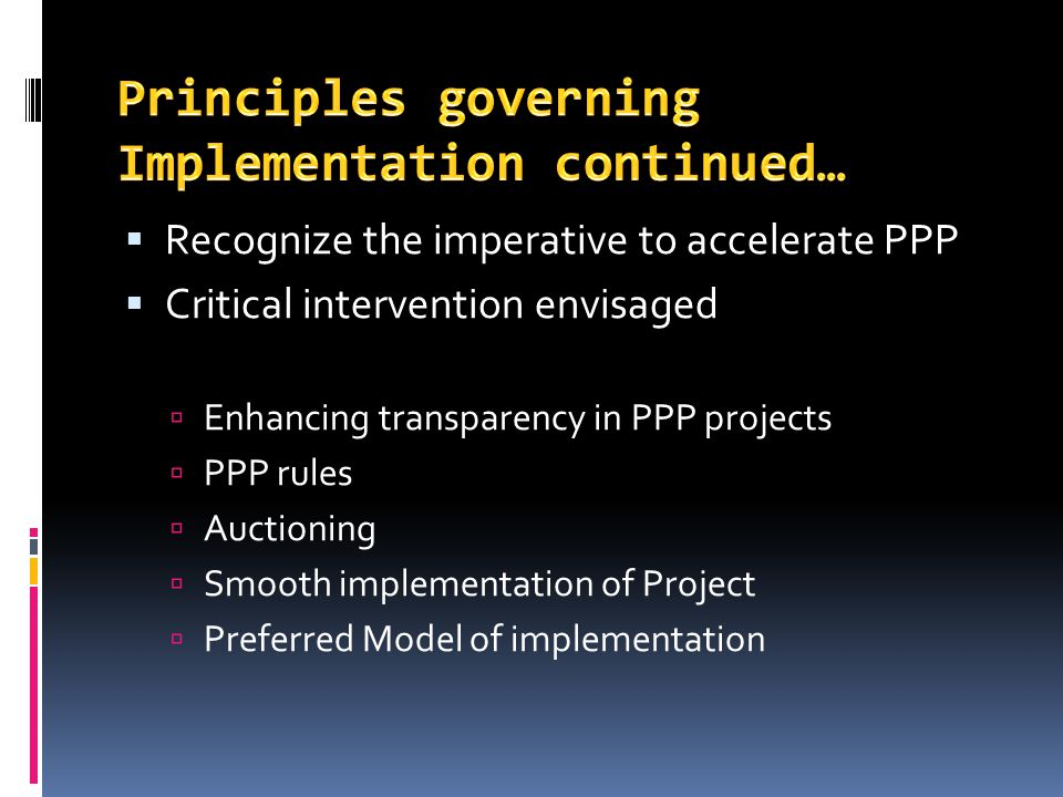Principles governing Implementation continued…