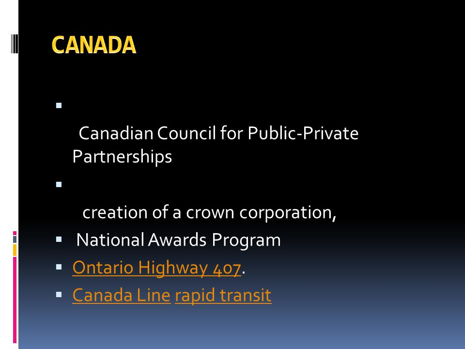 CANADA 1993 -Canadian Council for Public-Private Partnerships 2009