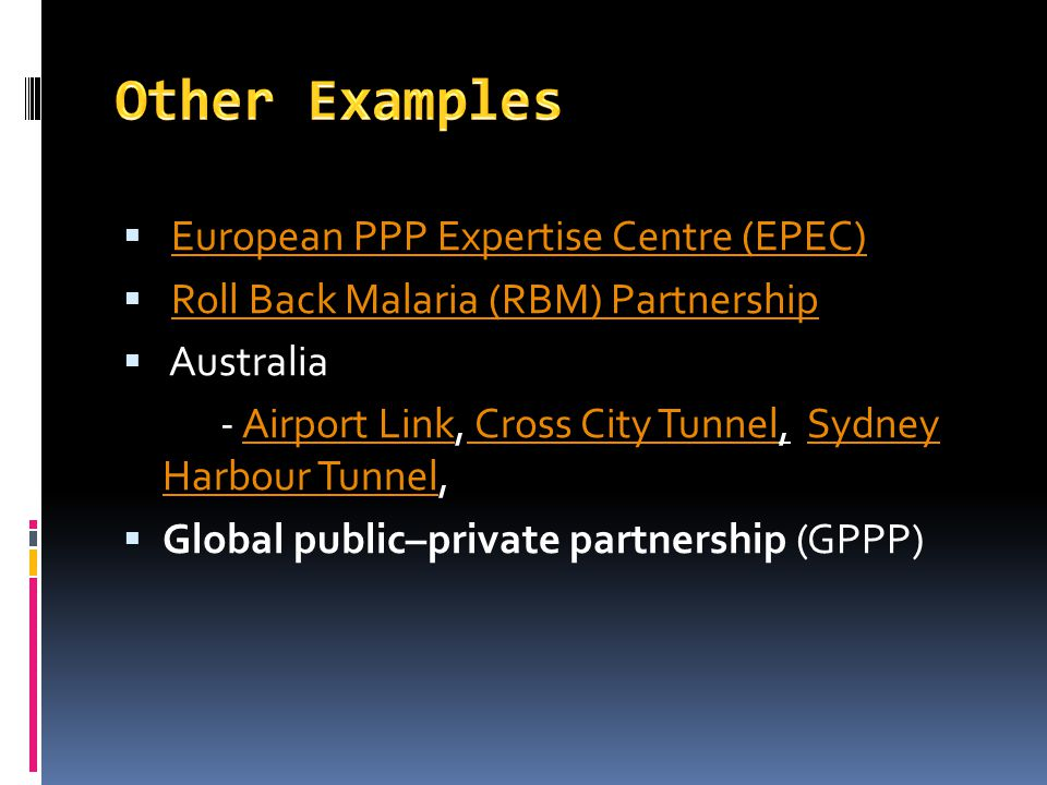 Other Examples European PPP Expertise Centre (EPEC)
