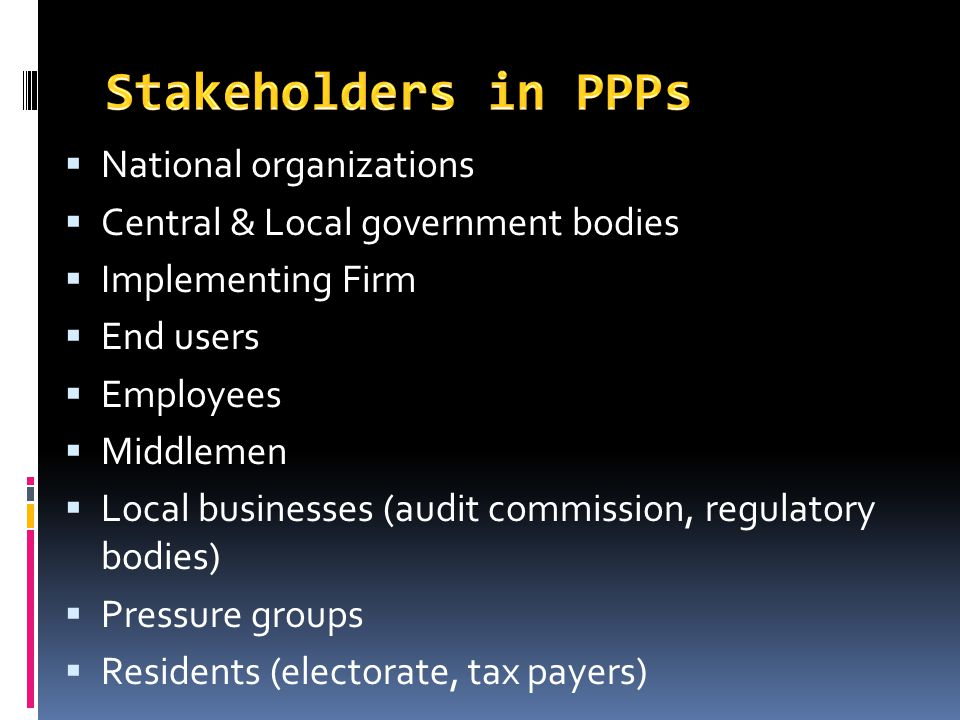 Stakeholders in PPPs National organizations