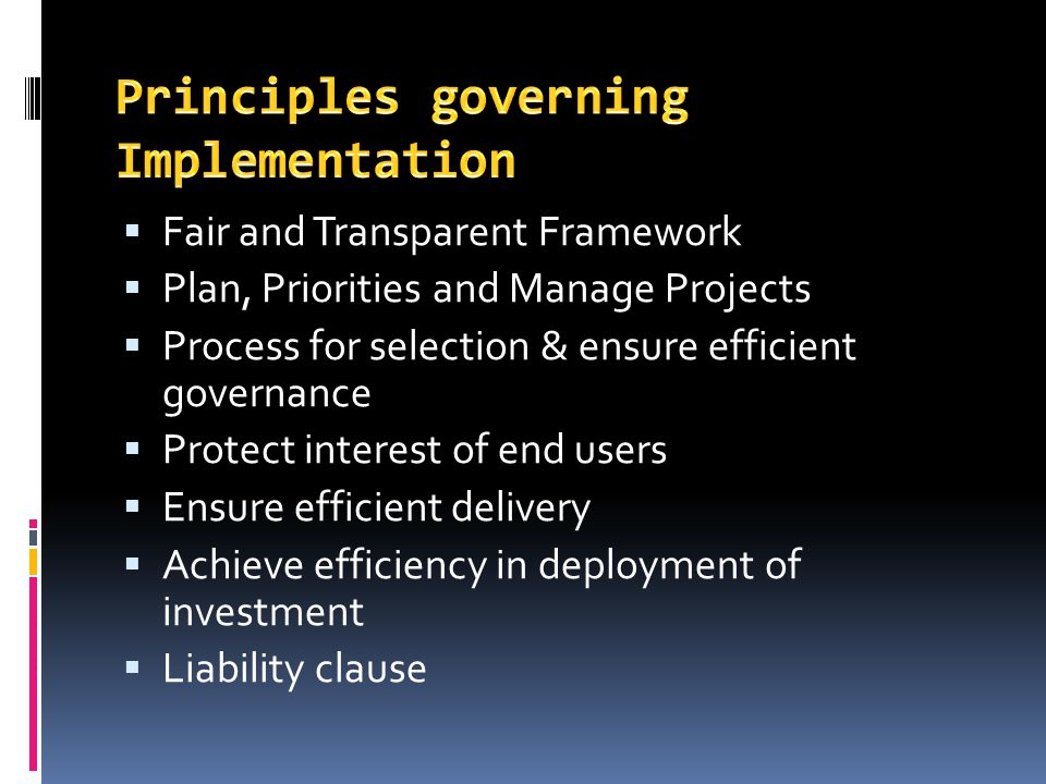 Principles governing Implementation