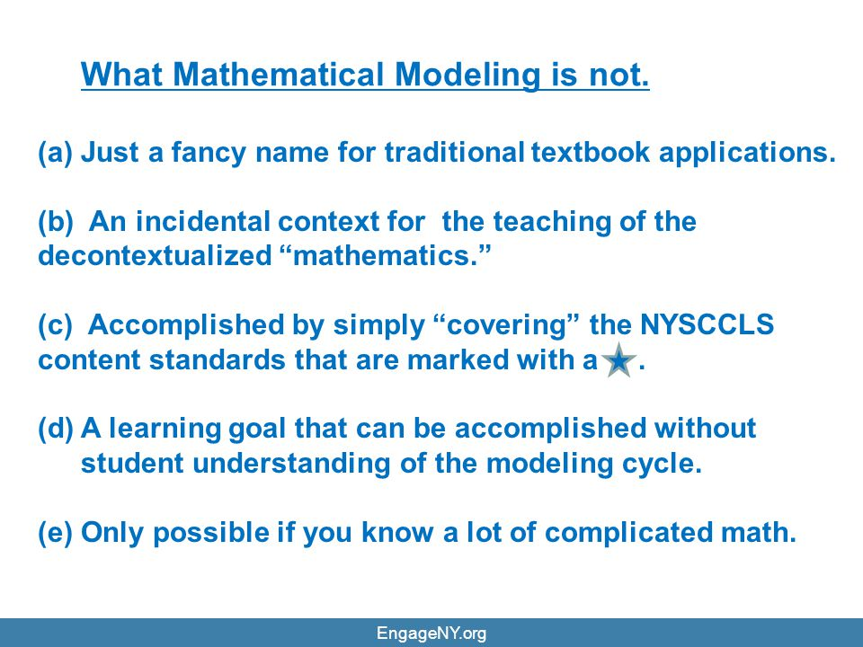 What Mathematical Modeling is not.
