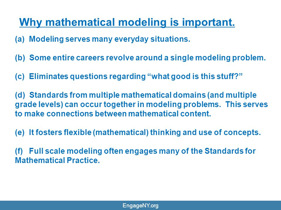 Why mathematical modeling is important.